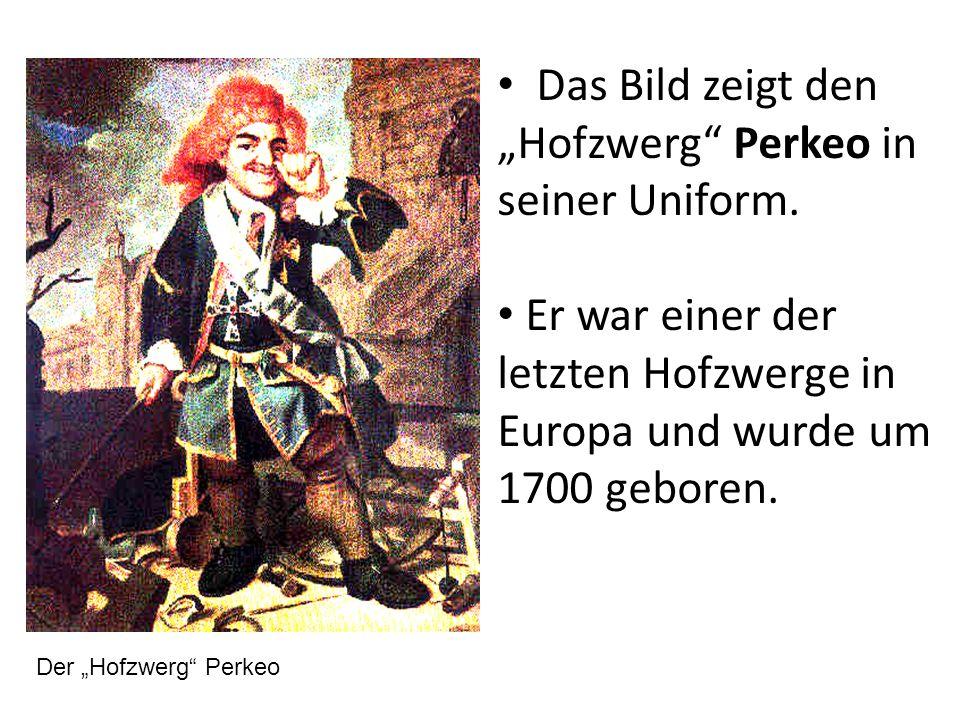 """Das Bild zeigt den """"Hofzwerg Perkeo in seiner Uniform."""