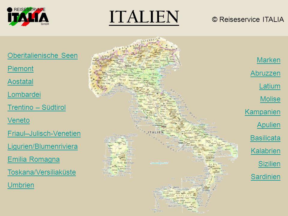 ITALIEN © Reiseservice ITALIA Oberitalienische Seen Piemont Marken