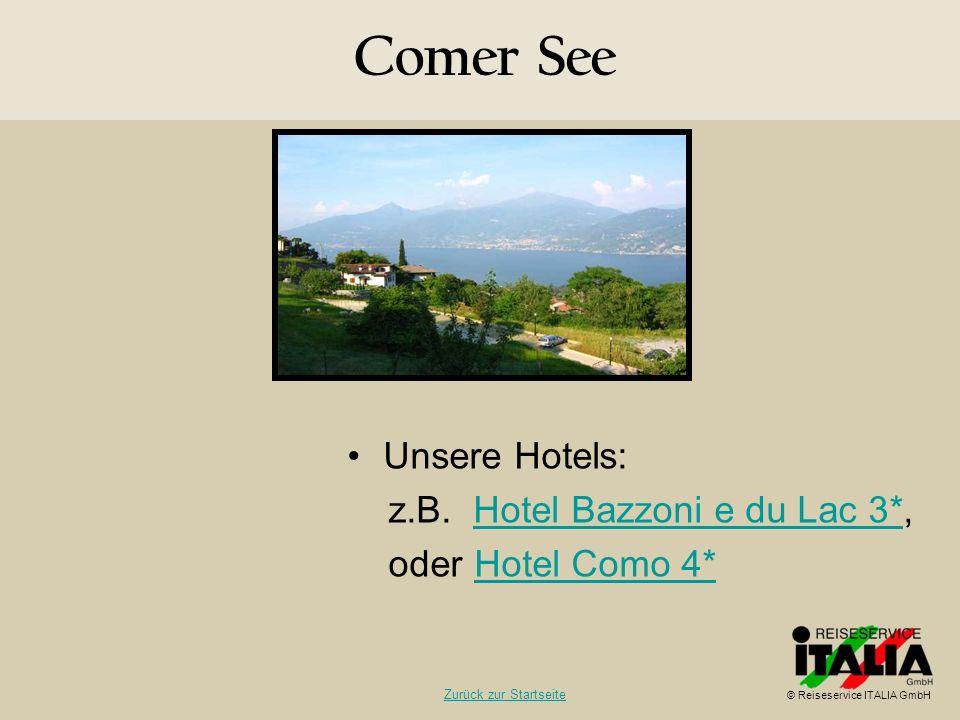 Comer See Unsere Hotels: z.B. Hotel Bazzoni e du Lac 3*,