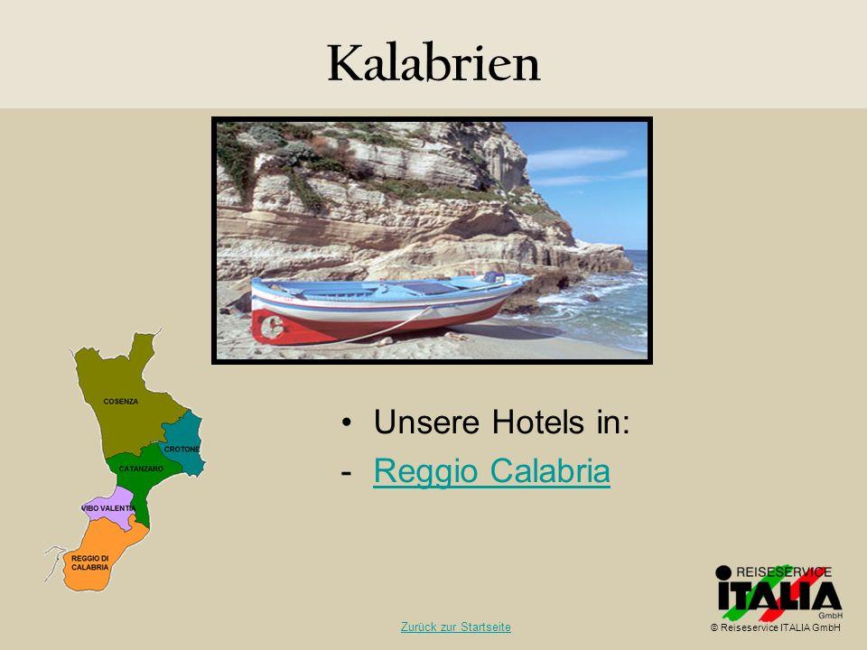 Kalabrien Unsere Hotels in: Reggio Calabria Zurück zur Startseite