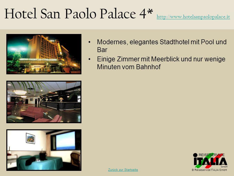 Hotel San Paolo Palace 4* http://www.hotelsanpaolopalace.it