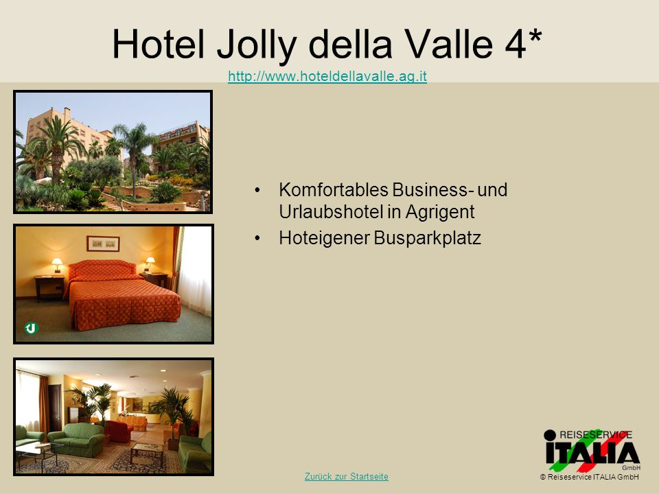 Hotel Jolly della Valle 4* http://www.hoteldellavalle.ag.it