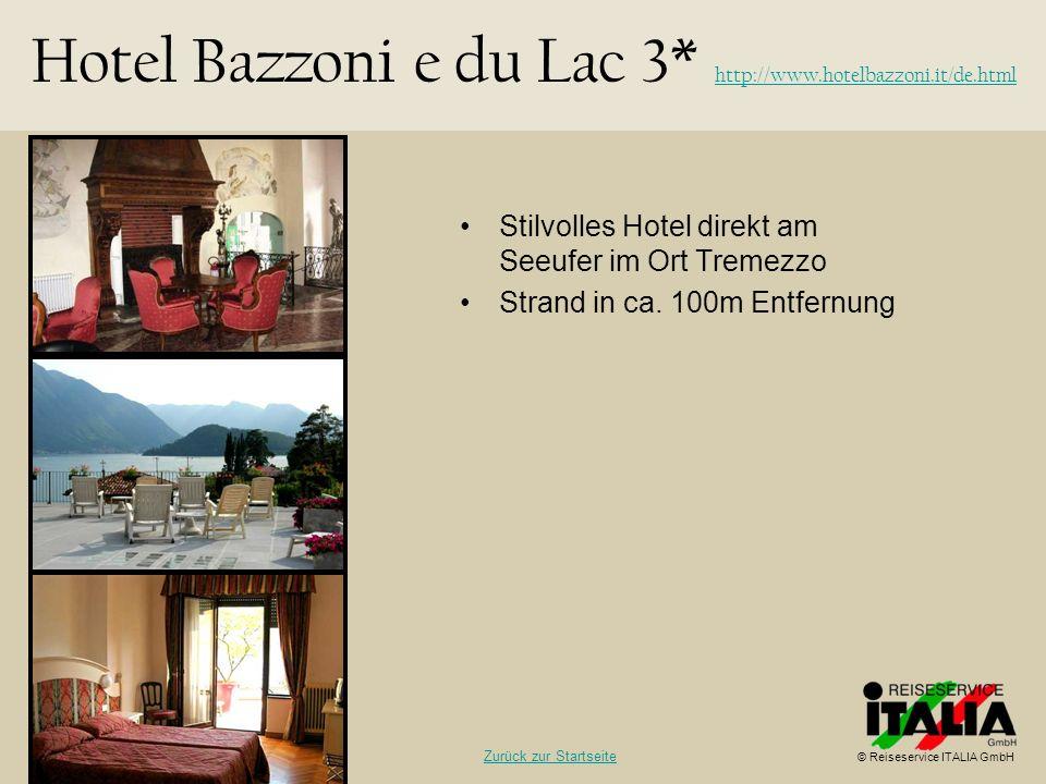 Hotel Bazzoni e du Lac 3* http://www.hotelbazzoni.it/de.html