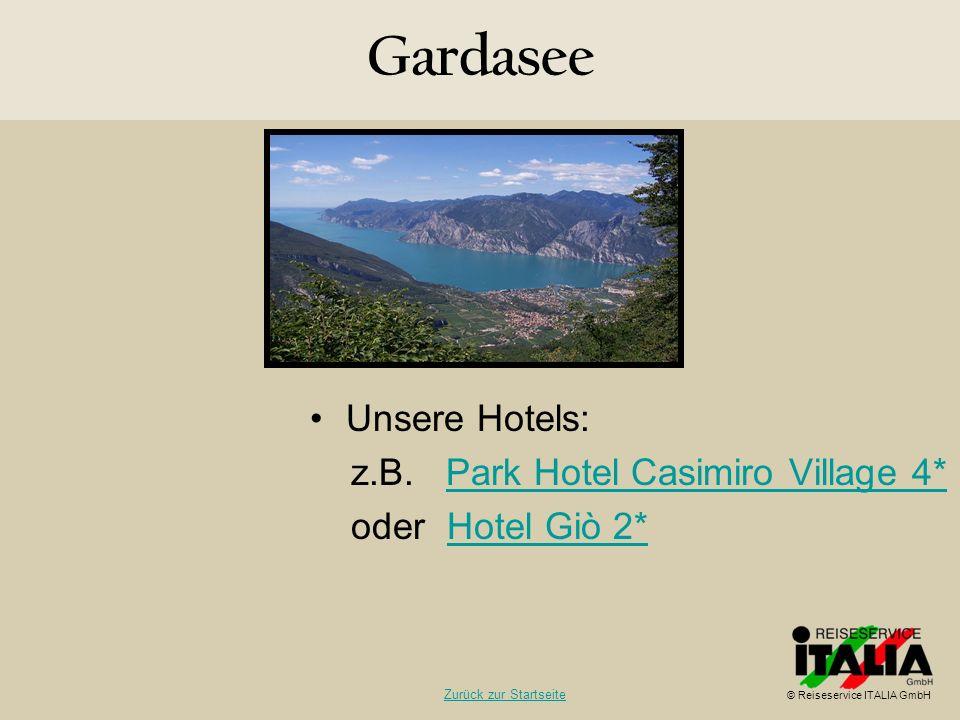 Gardasee Unsere Hotels: z.B. Park Hotel Casimiro Village 4*