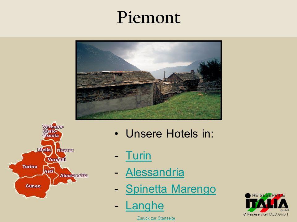 Piemont Unsere Hotels in: Turin Alessandria Spinetta Marengo Langhe