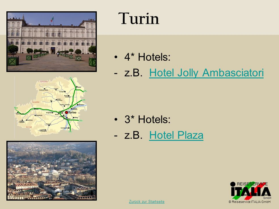 Turin 4* Hotels: z.B. Hotel Jolly Ambasciatori 3* Hotels: