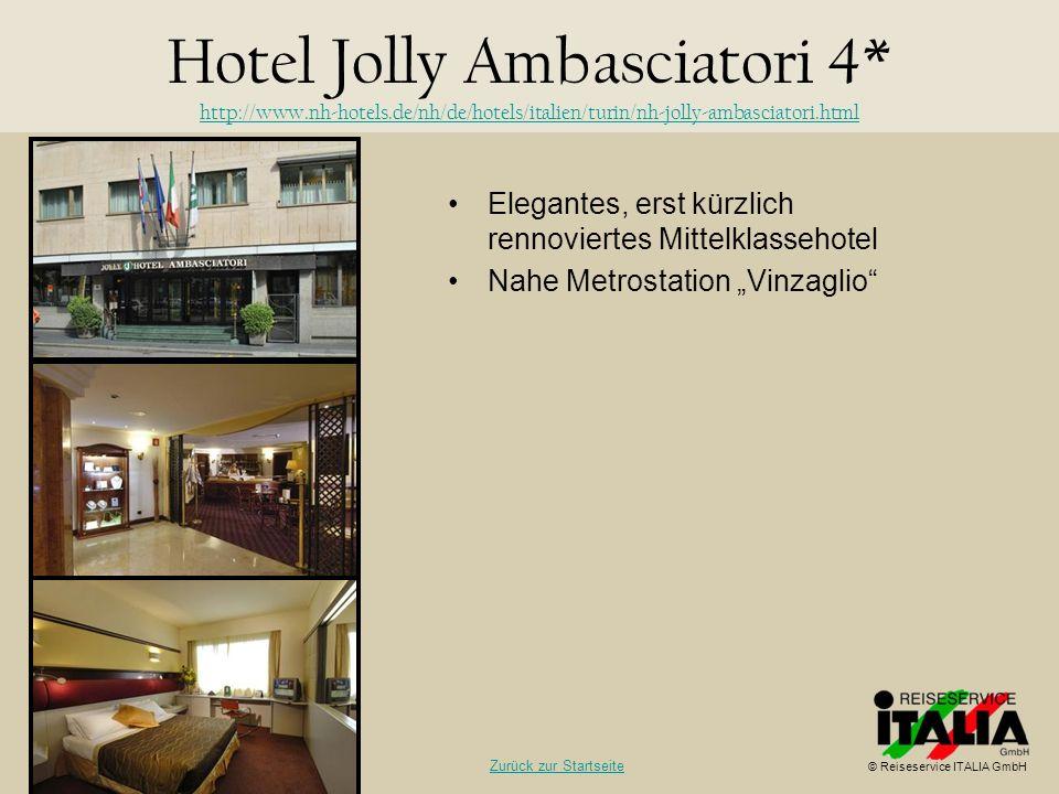 Hotel Jolly Ambasciatori 4. http://www. nh-hotels