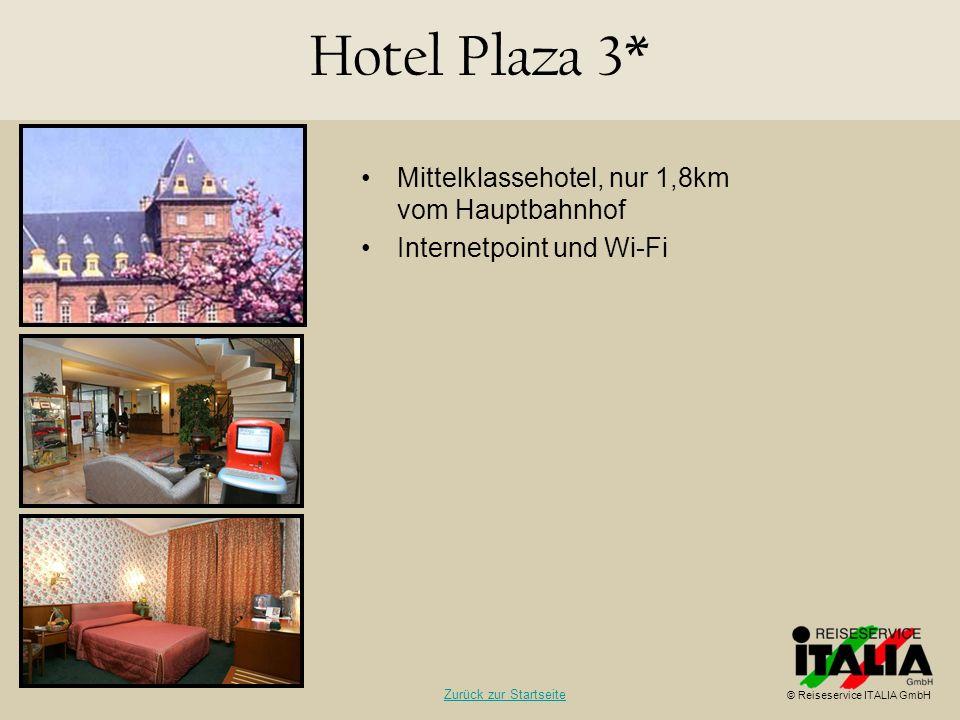 Hotel Plaza 3* Mittelklassehotel, nur 1,8km vom Hauptbahnhof