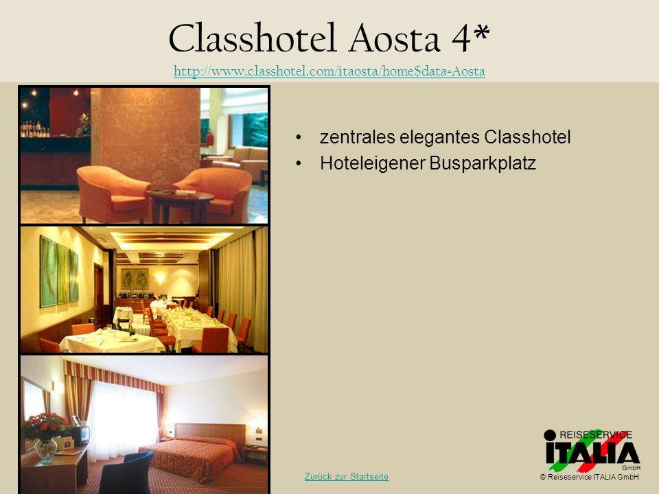 Classhotel Aosta 4* http://www.classhotel.com/itaosta/home$data=Aosta