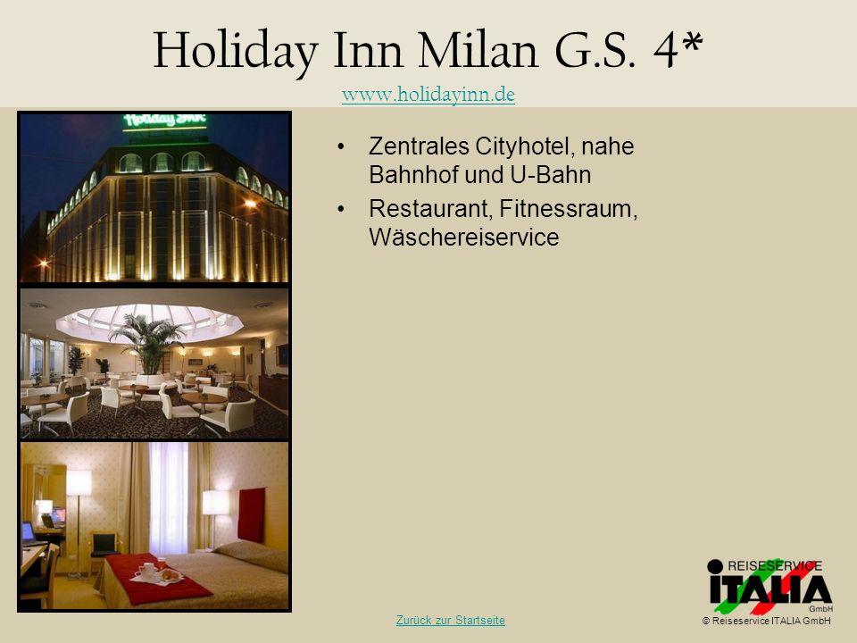 Holiday Inn Milan G.S. 4* www.holidayinn.de