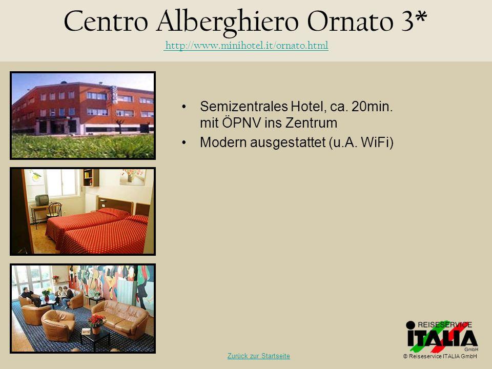 Centro Alberghiero Ornato 3* http://www.minihotel.it/ornato.html