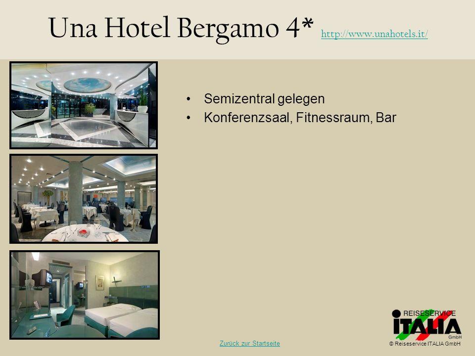 Una Hotel Bergamo 4* http://www.unahotels.it/