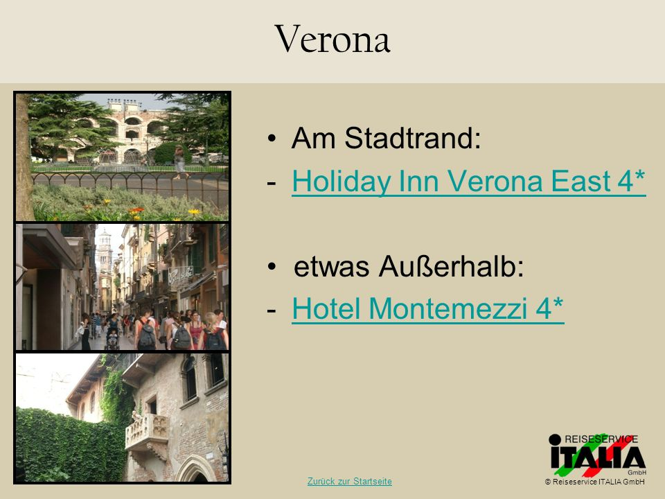 Verona Am Stadtrand: Holiday Inn Verona East 4* • etwas Außerhalb: