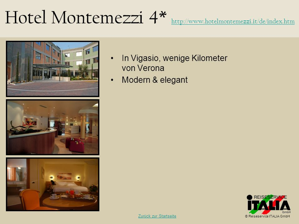 Hotel Montemezzi 4* http://www.hotelmontemezzi.it/de/index.htm