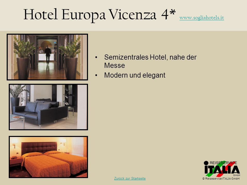 Hotel Europa Vicenza 4* www.sogliahotels.it