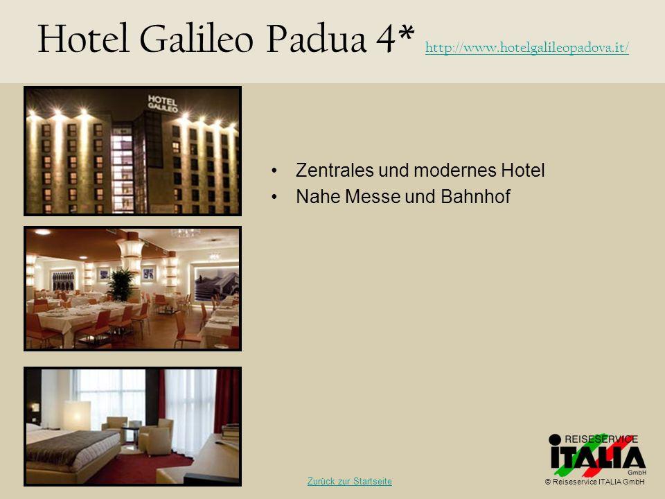 Hotel Galileo Padua 4* http://www.hotelgalileopadova.it/