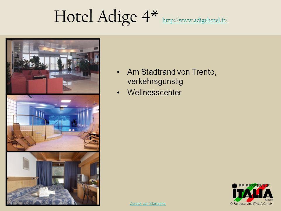 Hotel Adige 4* http://www.adigehotel.it/