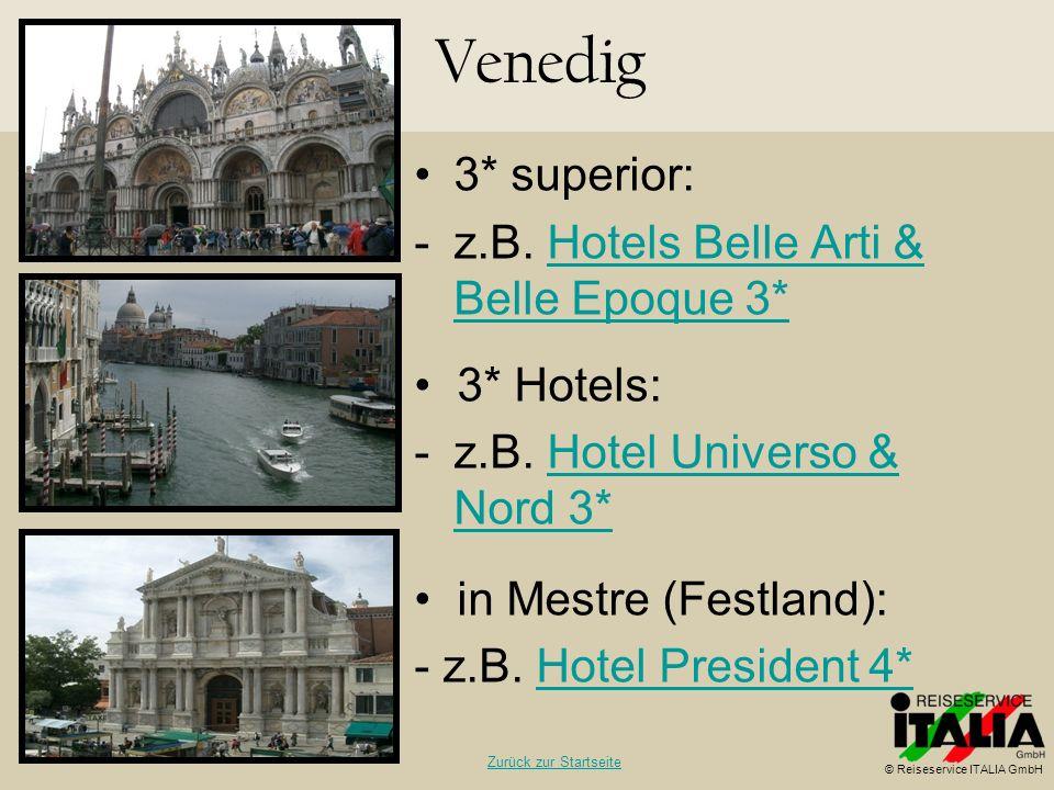 Venedig 3* superior: z.B. Hotels Belle Arti & Belle Epoque 3*