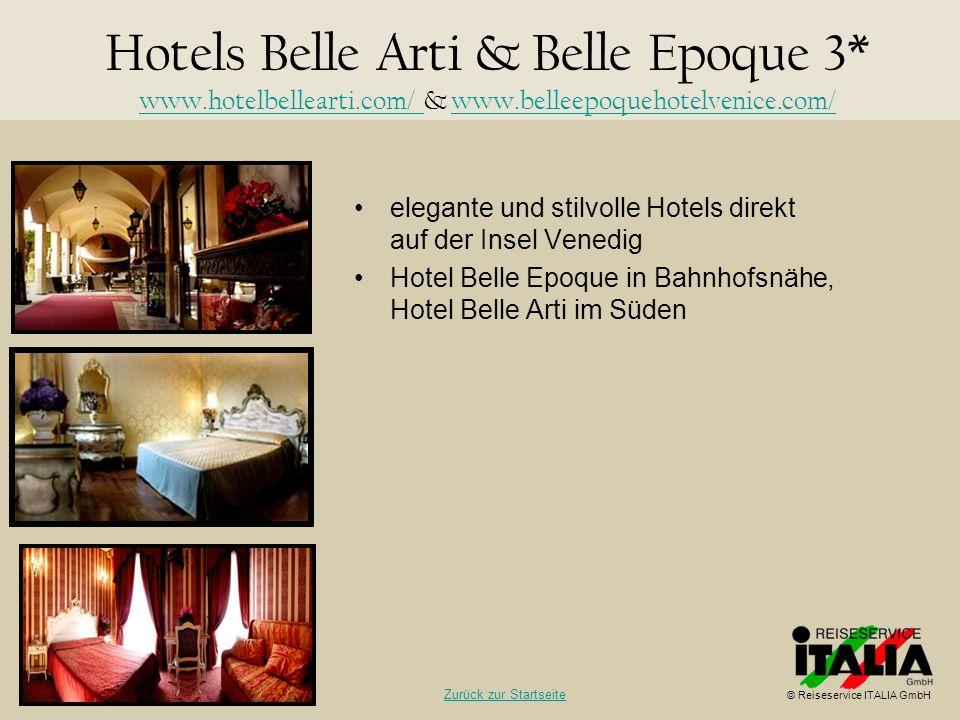 Hotels Belle Arti & Belle Epoque 3. www. hotelbellearti. com/ & www