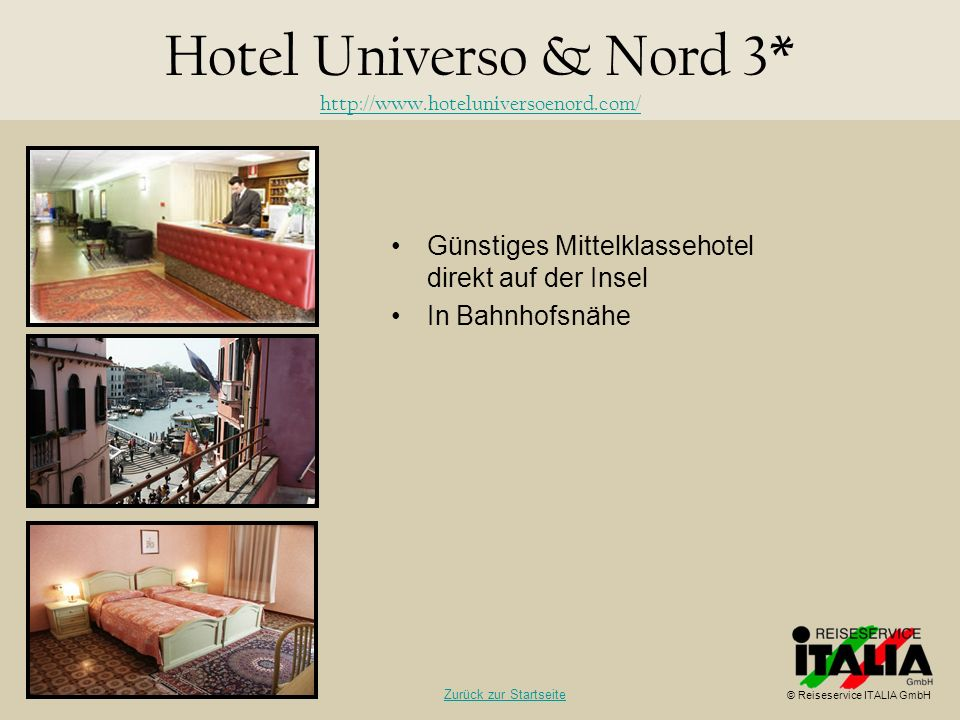 Hotel Universo & Nord 3* http://www.hoteluniversoenord.com/