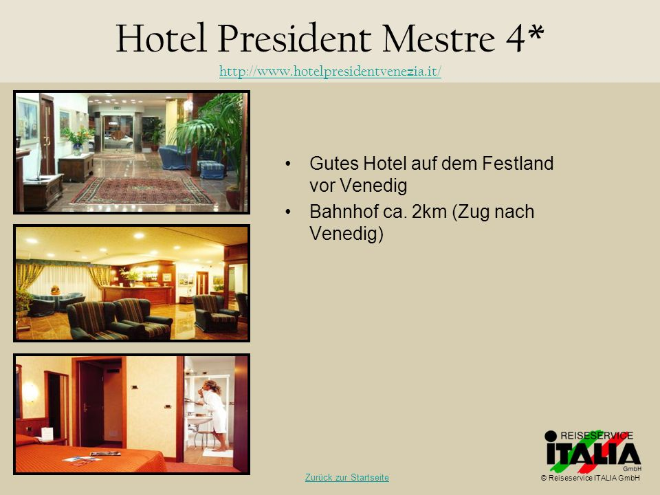Hotel President Mestre 4* http://www.hotelpresidentvenezia.it/