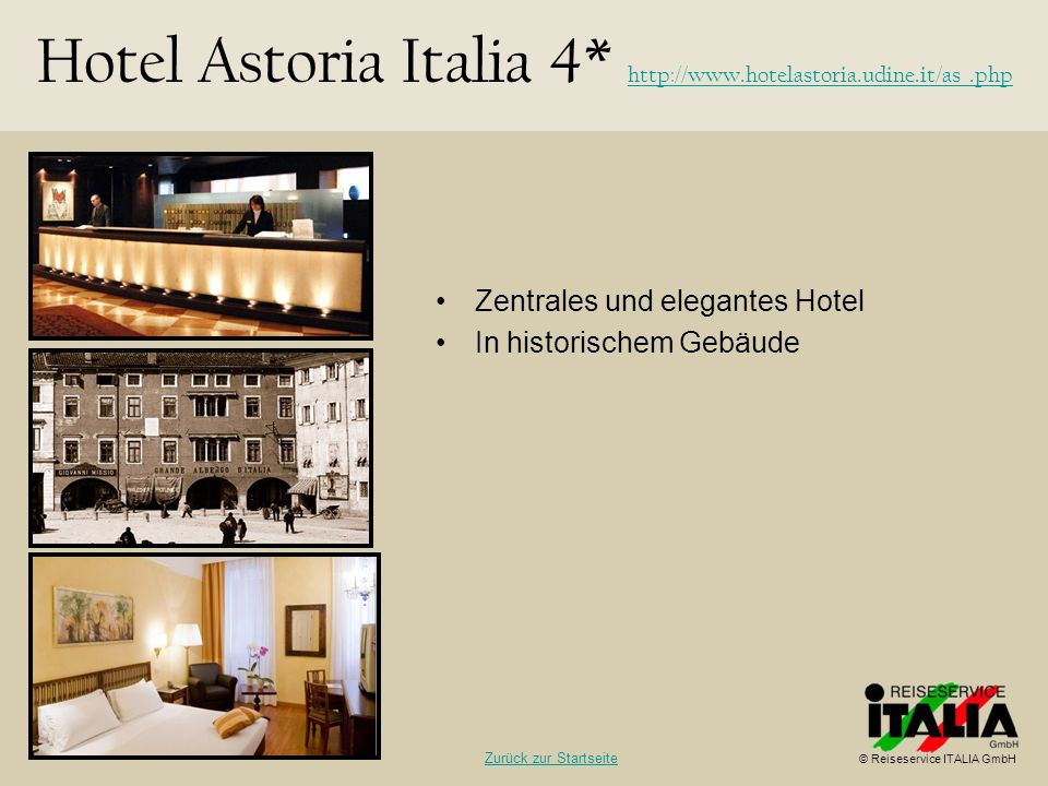 Hotel Astoria Italia 4* http://www.hotelastoria.udine.it/as_.php