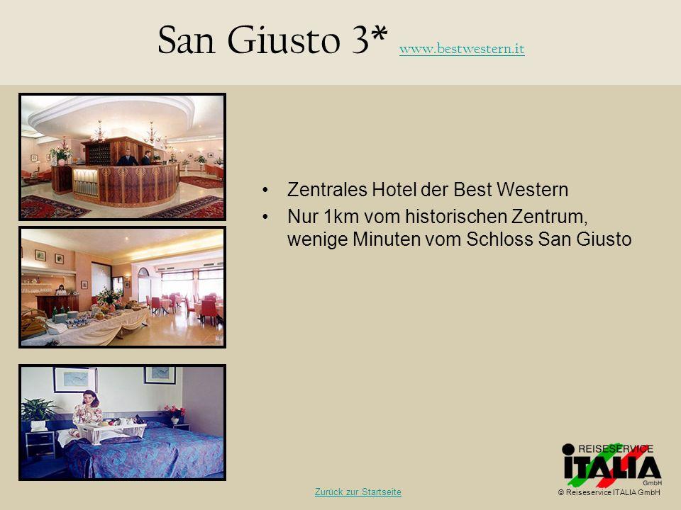 San Giusto 3* www.bestwestern.it