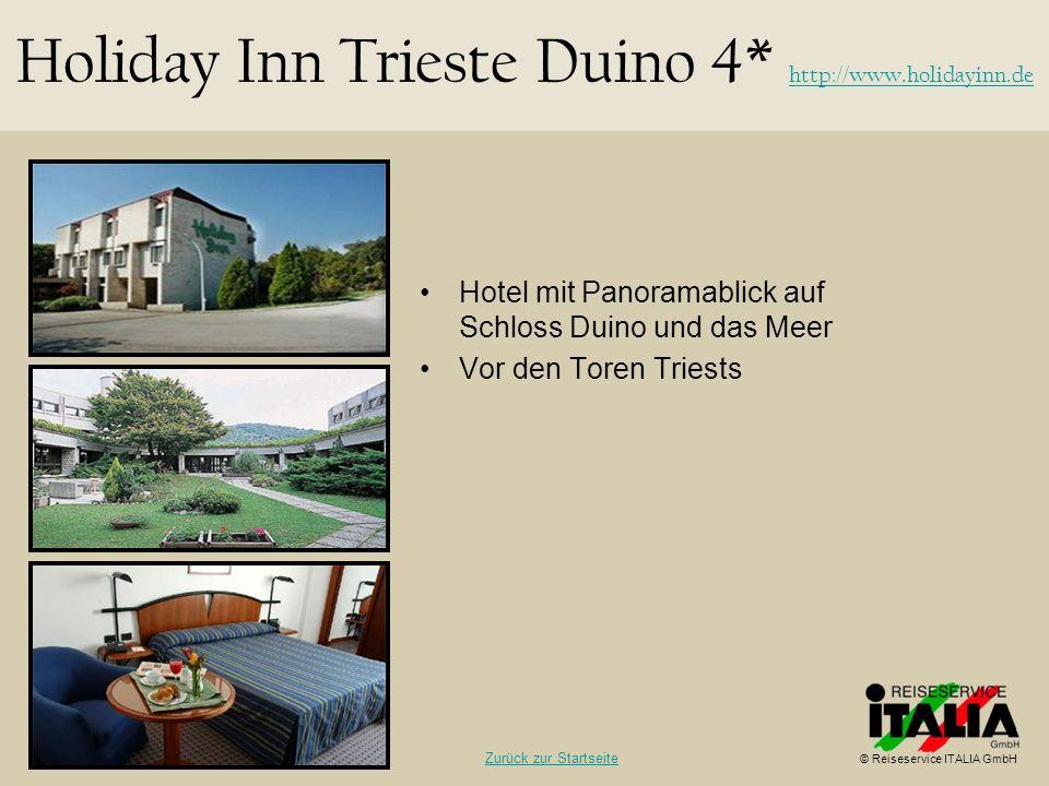 Holiday Inn Trieste Duino 4* http://www.holidayinn.de