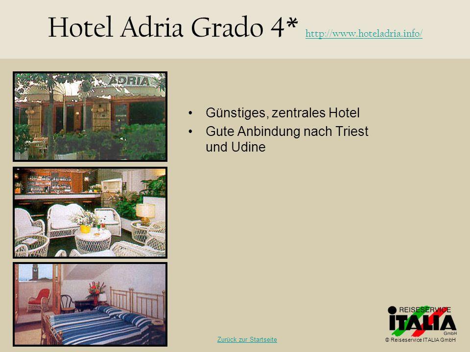 Hotel Adria Grado 4* http://www.hoteladria.info/