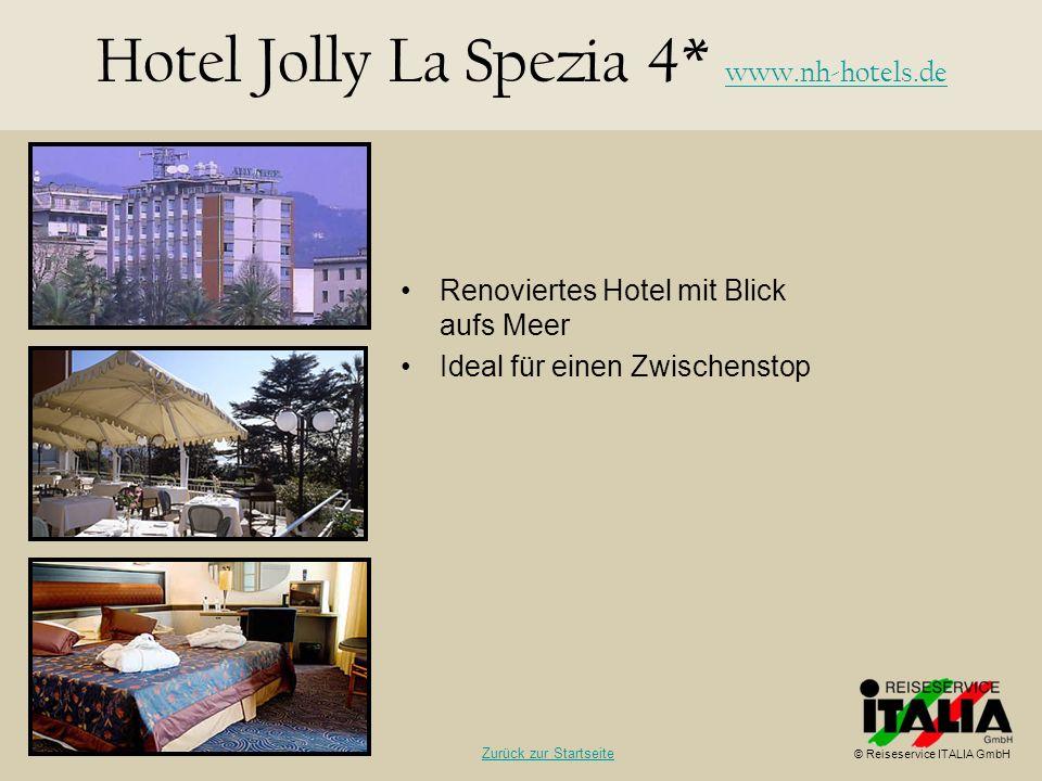 Hotel Jolly La Spezia 4* www.nh-hotels.de