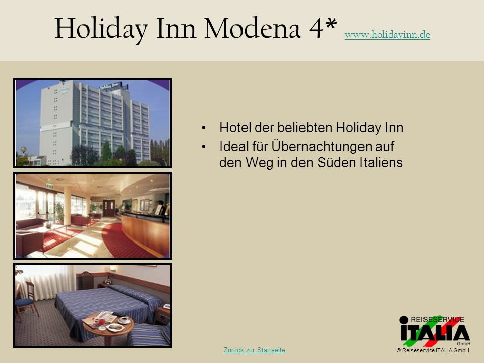 Holiday Inn Modena 4* www.holidayinn.de