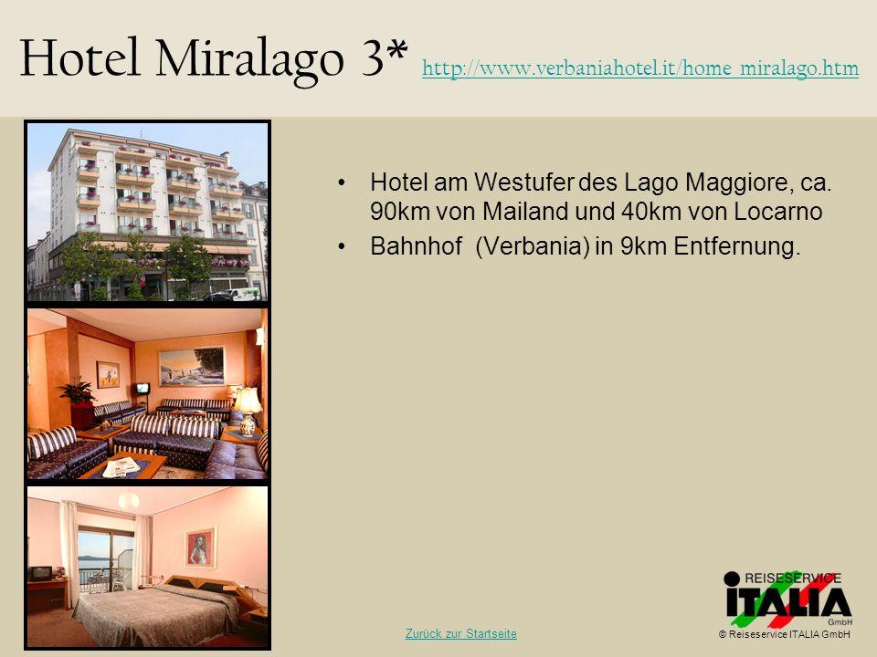 Hotel Miralago 3* http://www.verbaniahotel.it/home_miralago.htm
