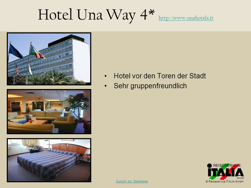 Hotel Una Way 4* http://www.unahotels.it