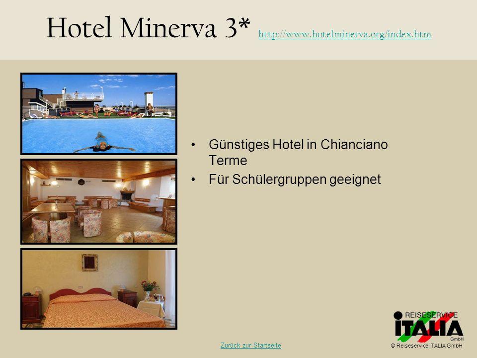 Hotel Minerva 3* http://www.hotelminerva.org/index.htm
