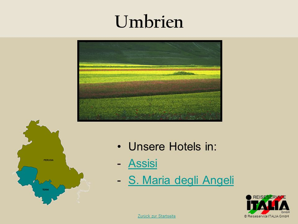 Umbrien Unsere Hotels in: Assisi S. Maria degli Angeli