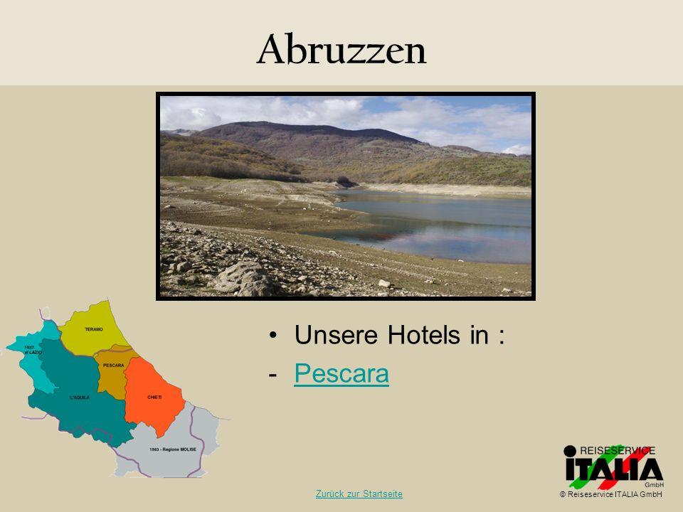 Abruzzen Unsere Hotels in : Pescara Zurück zur Startseite