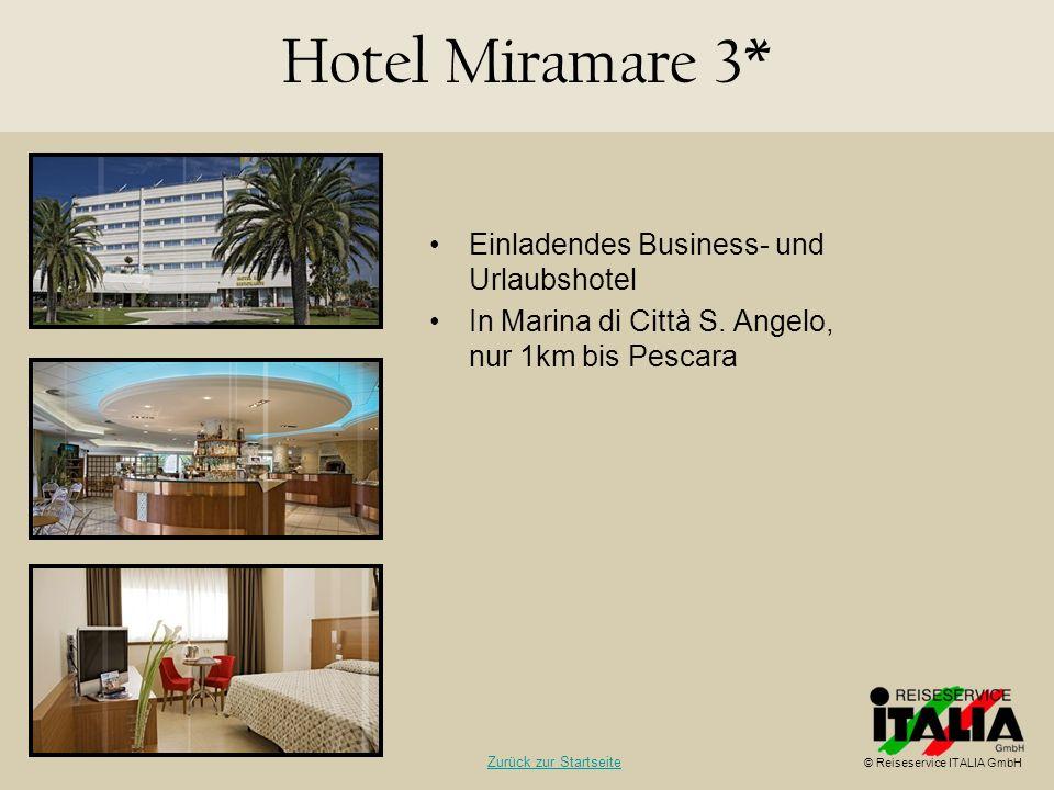 Hotel Miramare 3* Einladendes Business- und Urlaubshotel