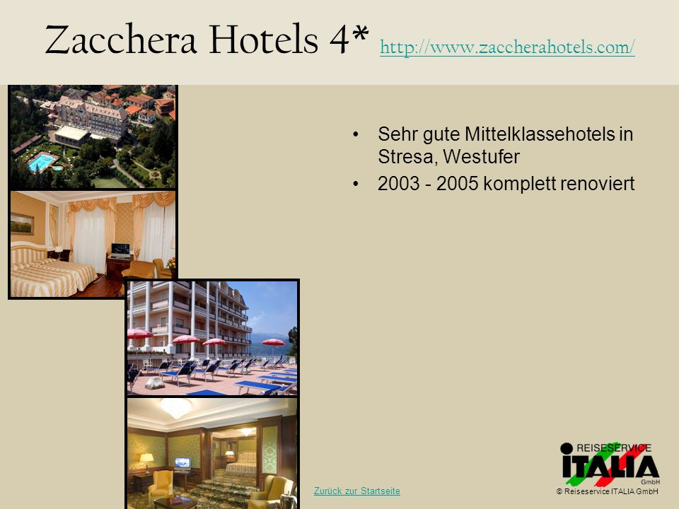 Zacchera Hotels 4* http://www.zaccherahotels.com/