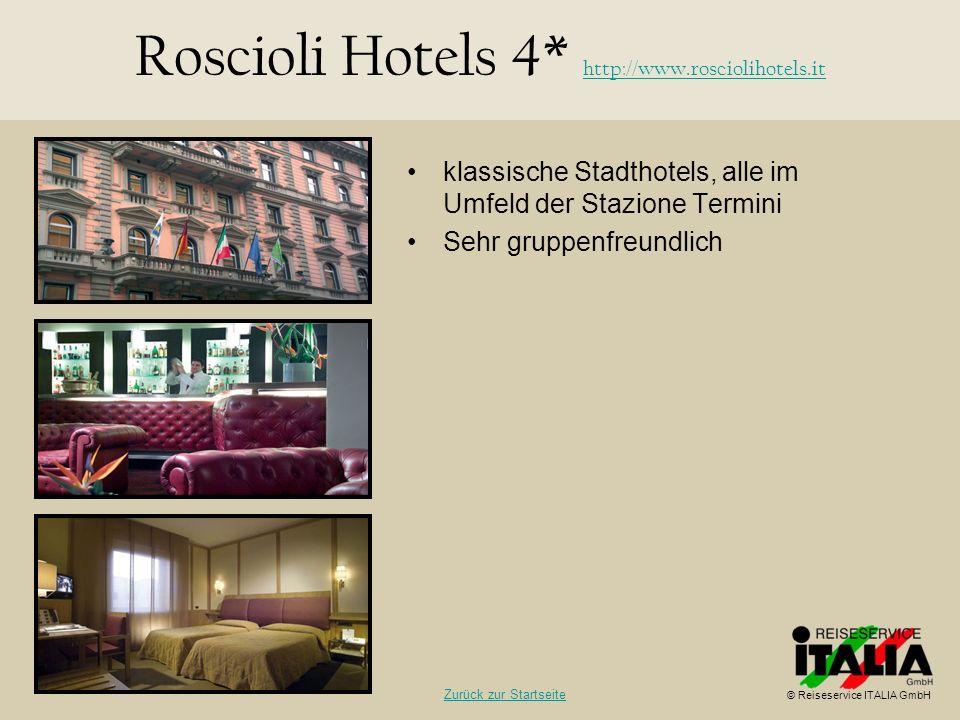Roscioli Hotels 4* http://www.rosciolihotels.it