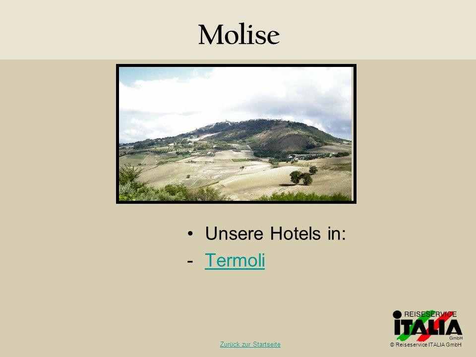 Molise Unsere Hotels in: Termoli Zurück zur Startseite