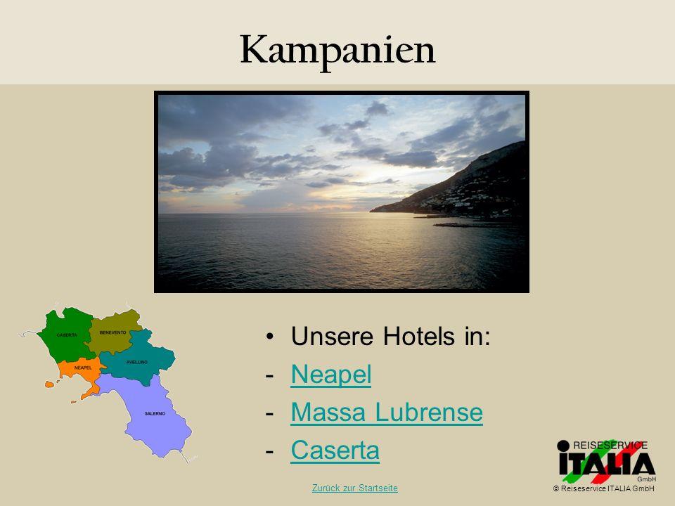 Kampanien Unsere Hotels in: Neapel Massa Lubrense Caserta