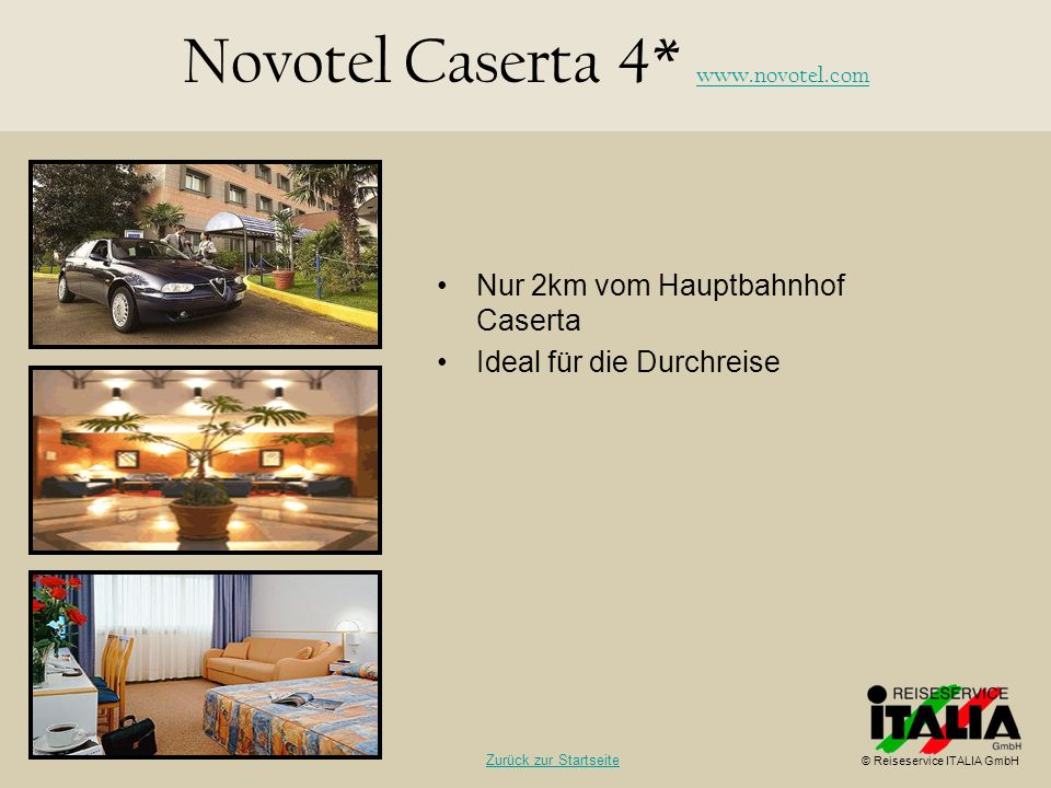 Novotel Caserta 4* www.novotel.com