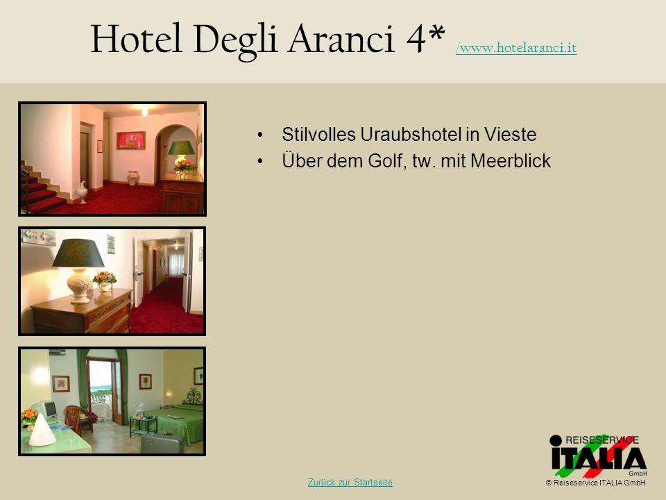 Hotel Degli Aranci 4* /www.hotelaranci.it