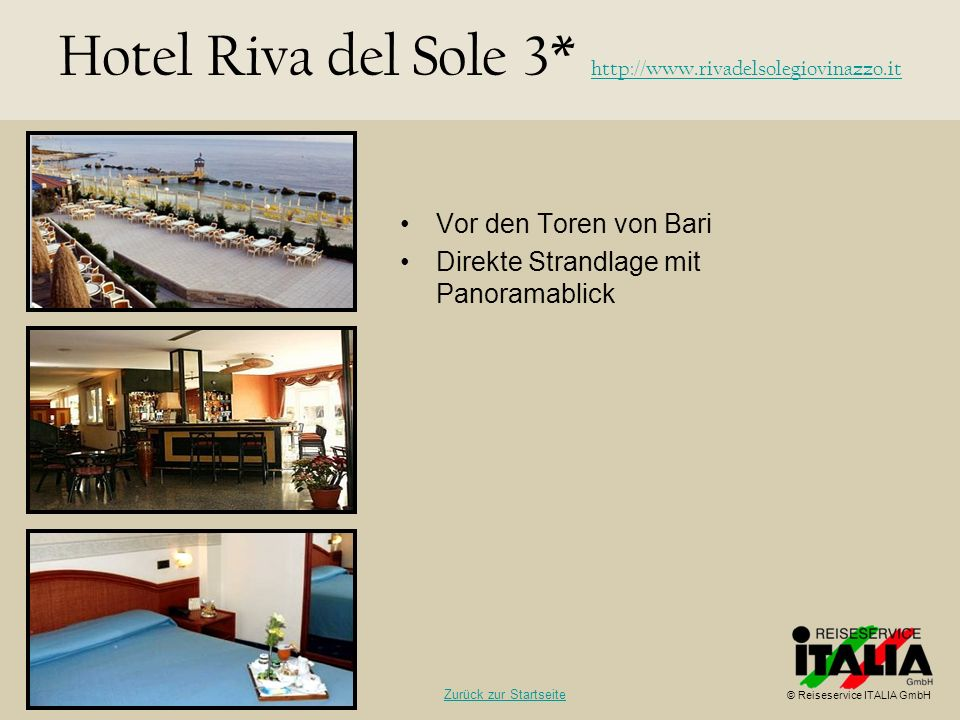 Hotel Riva del Sole 3* http://www.rivadelsolegiovinazzo.it