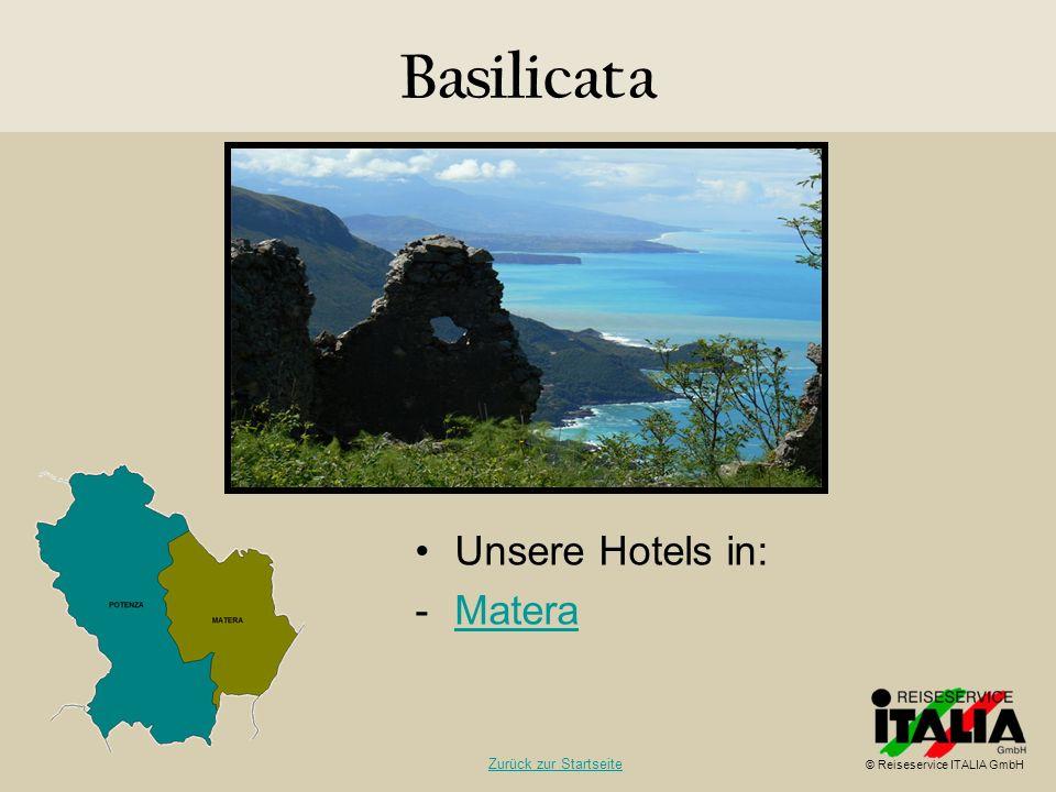 Basilicata Unsere Hotels in: Matera Zurück zur Startseite