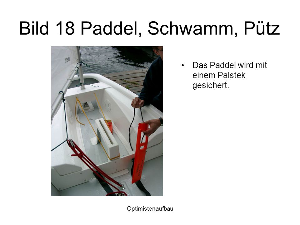 Bild 18 Paddel, Schwamm, Pütz