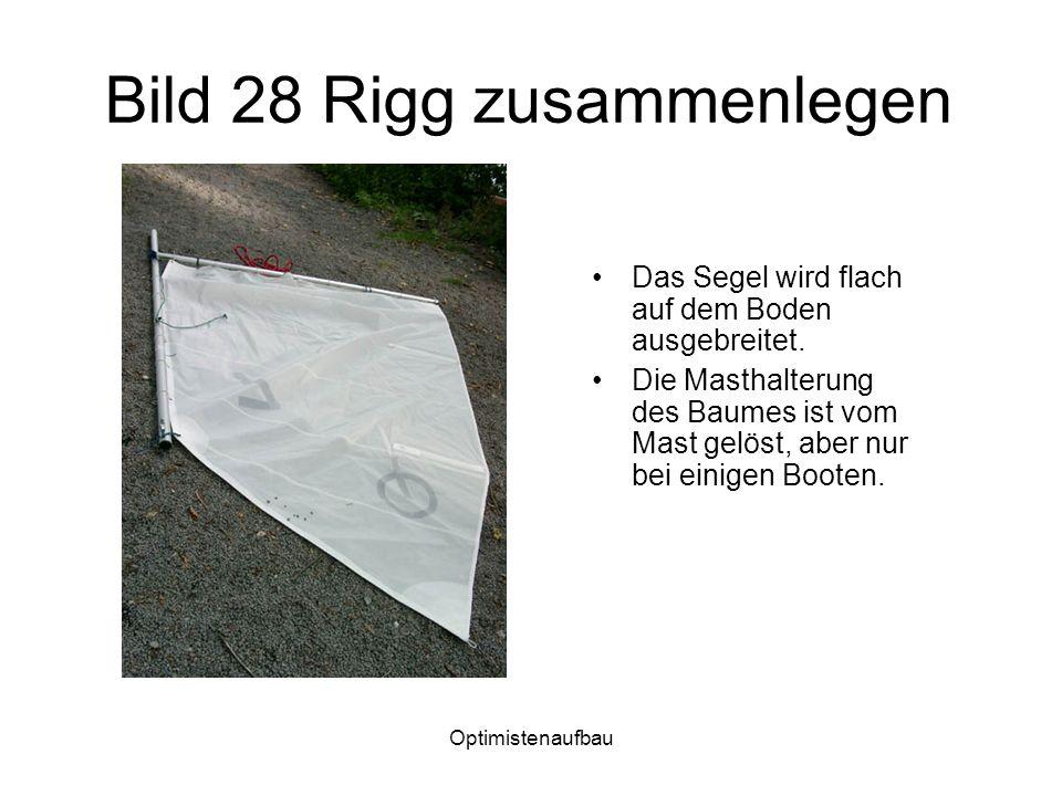 Bild 28 Rigg zusammenlegen