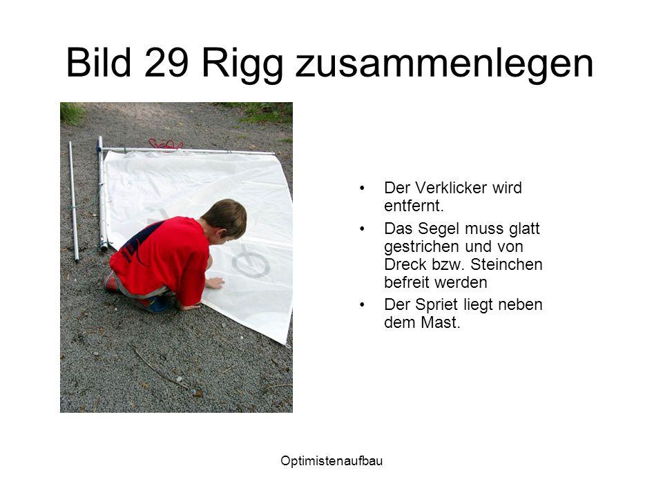 Bild 29 Rigg zusammenlegen