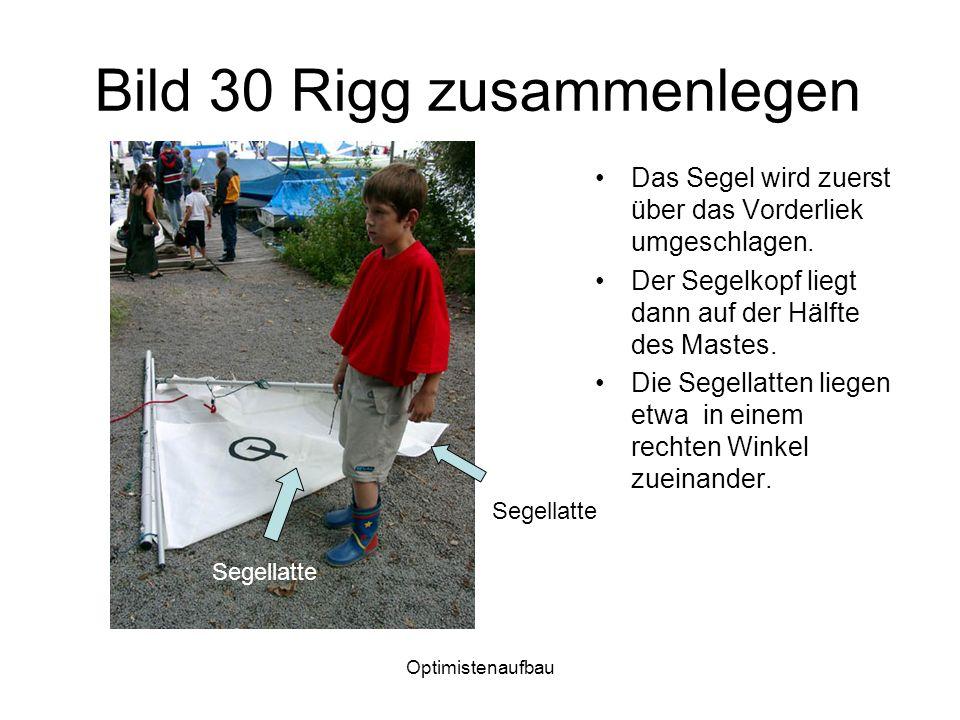 Bild 30 Rigg zusammenlegen
