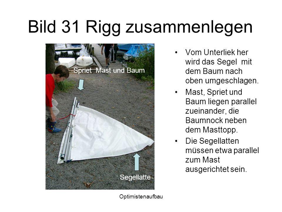 Bild 31 Rigg zusammenlegen